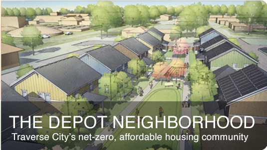 The Depot Neighborhood - Traverse City's Net Zero, affordable housing community
